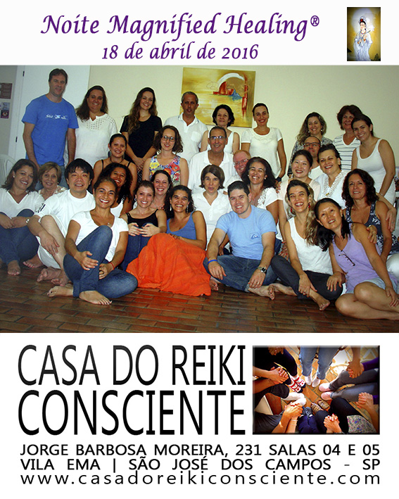 Noite Magnified Healing - 18abril 2016
