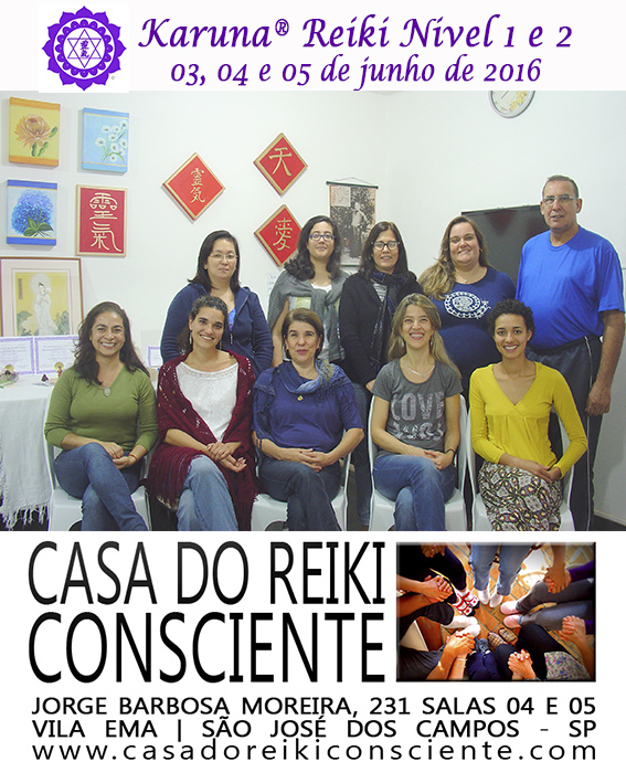 Turma Karuna Reiki Nivel 1 e 2 - jun 2016