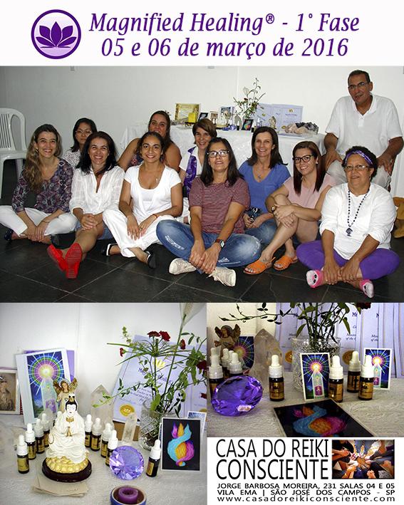Turma Magnified Healing Fase 1 - março 2016