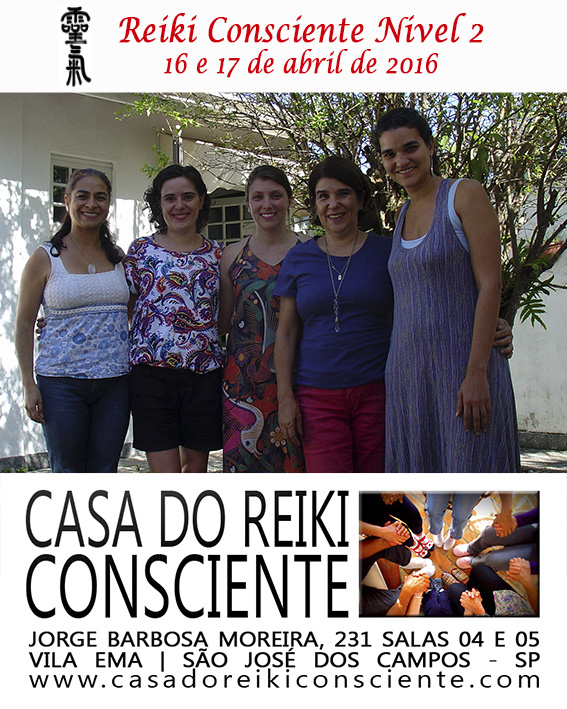 Turma Reiki Consciente Nivel 2 - abril 2016